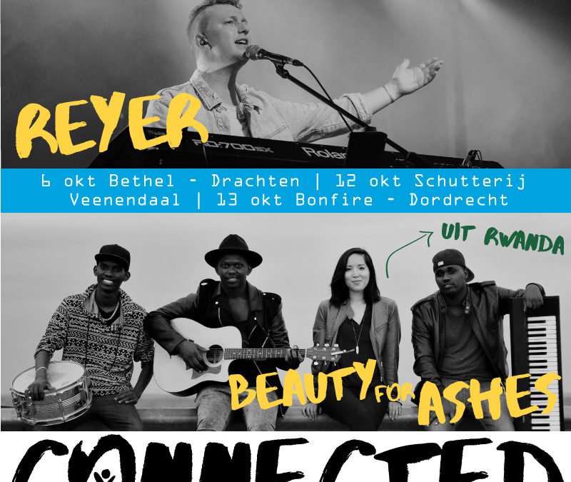 Connected met Reyer & Beauty For Ashes